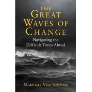 The Great Waves of Change, Paperback/Marshall Vian Summers