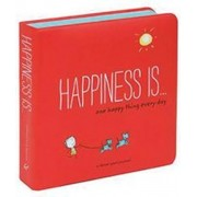 Happiness Is . . . One Happy Thing Every Day, Hardcover