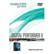 Music Pro Guides Digital Performer 8 Beginner/Intermediate Level Instructional DVD
