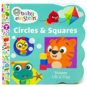 Baby Einstein Circles and Squares: A Lift the Flap Book, Hardcover
