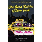 Good Fairies Of New York. With an introduction by Neil Gaiman, Paperback/Martin Millar