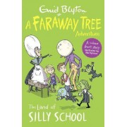 The Land of Silly School by Enid Blyton