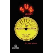 Sun Records: An Oral History, Paperback