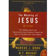 Meaning of Jesus - Two Visions (Borg Marcus J.)(Paperback) (9780061285547)