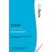 ADHD (Selikowitz Mark (Consultant Developmental Paediatrician and Director Sydney Developmental Clinic Sydney Australia))(Paperback) (9780199565030)