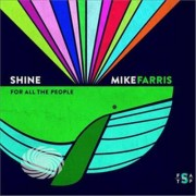 Video Delta Farris,Mike - Shine For All The People - CD