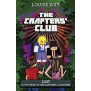 Lost: Book Three of the Crafters' Club Series, Paperback/Louise Guy