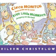 Cinco Monitos Brincando En La Cama/Five Little Monkeys Jumping on the Bed, Hardcover/Victoria Ortiz