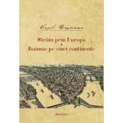 Strain prin Europa. Buimac pe cinci continente (eBook)