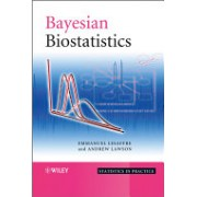 Bayesian Biostatistics (Lawson Andrew B.)(Cartonat) (9780470018231)