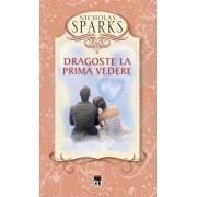 Dragoste la prima vedere/Nicholas Sparks