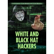 White and Black Hat Hackers