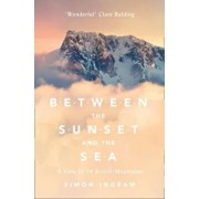 Between the Sunset and the Sea, Paperback/Simon Ingram