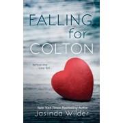 Falling for Colton, Paperback/Jasinda Wilder