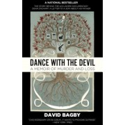 Dance with the Devil: A Memoir of Murder and Loss, Paperback