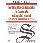 Literatura comparata la turnanta ultimului secol - Vasile Voia
