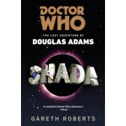 Doctor Who: Shada: The Lost Adventures by Douglas Adams, Paperback