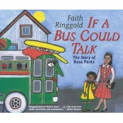 If a Bus Could Talk: The Story of Rosa Parks, Paperback
