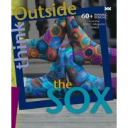 Think Outside the Sox: 60+ Winning Designs from the Knitter's Magazine Contest, Paperback