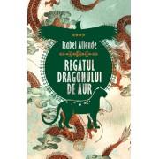 Regatul Dragonului de Aur. Trilogia Aventurile Acvilei si Jaguarului, vol. II