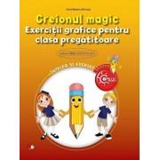 Creionul Magic. Exercitii grafice pentru clasa pregatitoare/Irinel Beatrice Nicoara
