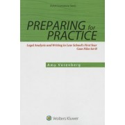 Preparing for Practice: Legal Analysis and Writing in Law School's First Year: Set B Case Files