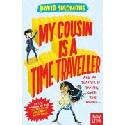 My Cousin Is a Time Traveller, Paperback/David Solomons