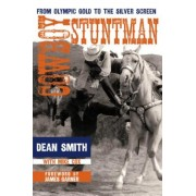 Cowboy Stuntman: From Olympic Gold to the Silver Screen, Hardcover