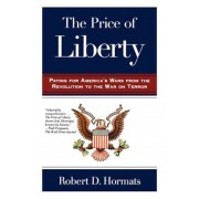 The Price of Liberty: Paying for America's Wars, Paperback