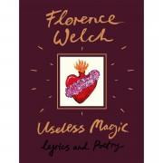 Penguin Useless Magic by Florence Welch (Hardback)