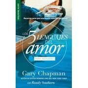 Los 5 Lenguajes del Amor Para Hombres = the Five Love Languages Men's Edition: Recursos Para Que Una Buena Relacion Sea Genial, Paperback