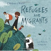 Refugees and Migrants, Hardcover/Ceri Roberts