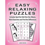 Easy Relazing Puzzles: Includes Spot the Odd One Out, Mazes, Word Searches and Find the Differences, Paperback/Joy Kinnest
