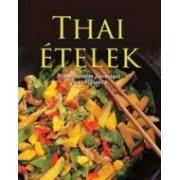 Thai ételek - Ellenállhatatlan finomságok lépésről lépésre