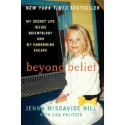 Beyond Belief: My Secret Life Inside Scientology and My Harrowing Escape, Paperback