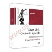 Drept civil. Contracte speciale. Curs universitar