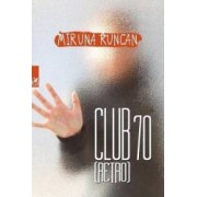 Club 70 retro - Miruna Runcan
