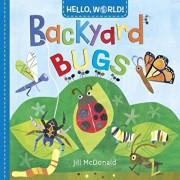 Hello, World! Backyard Bugs, Hardcover