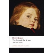 The Turn of the Screw and Other Stories, Paperback/Henry James