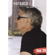 Gianni Versace: Final 24 - His Final Hours [DVD] [2008]