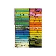Colour: Making and Using Dyes and Pigments by Francois Delamare (Paperback, 2000)