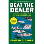 Beat the Dealer: A Winning Strategy for the Game of Twenty-One, Paperback/Edward O. Thorp