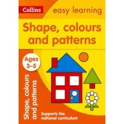 Shapes, Colours and Patterns: Ages 3-5, Paperback