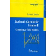 Stochastic Calculus for Finance II - Continuous-Time Models (Shreve Steven E.)(Paperback) (9781441923110)