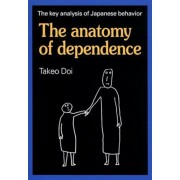 The Anatomy of Dependence, Paperback