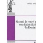 Sistemul de control al constitutionalitatii din Romania - Daniela Valea