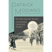 The Occupation Trilogy: La Place de L'Etoile - The Night Watch - Ring Roads, Paperback