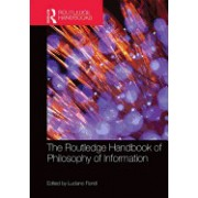 The Routledge Handbook of Philosophy of Information