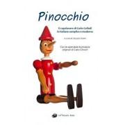 Pinocchio - Illustrato E in Italiano Semplice E Moderno: Il Libro, Paperback/Jacopo Gorini