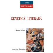 Dictionar de genetica literara (editia a II-a)/Parvu Bogdan S.